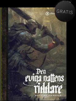 Den eviga nattens riddare – första kapitlet
